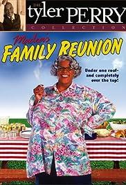 Madea's Family Reunion(2002) Poster - Movie Forum, Cast, Reviews
