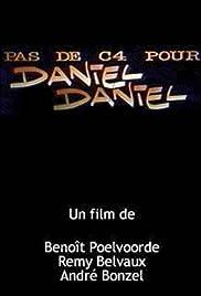 Pas de C4 pour Daniel Daniel(1987) Poster - Movie Forum, Cast, Reviews