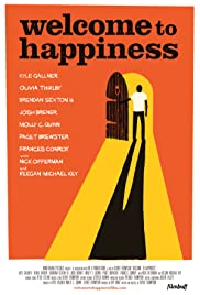 Welcome to Happiness (2015) Poster - Movie Forum, Cast, Reviews