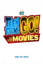 Image of Teen Titans Go! To the Movies