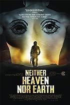 Image of Neither Heaven Nor Earth