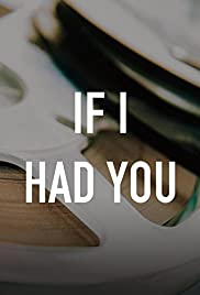 If I Had You(2006) Poster - Movie Forum, Cast, Reviews