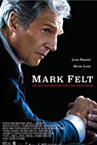 Mark Felt: The Man Who Brought Down the White House (2017) Poster