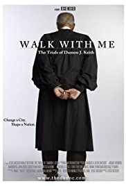 Walk with Me: The Trials of Damon J. Keith Poster