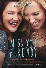Miss You Already(2015)