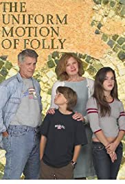 The Uniform Motion of Folly Poster