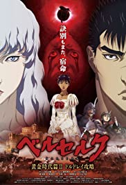 Berserk: The Golden Age Arc II - The Battle for Doldrey (2012) Poster - Movie Forum, Cast, Reviews