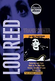 Classic Albums: Lou Reed - Transformer (2001) Poster - Movie Forum, Cast, Reviews