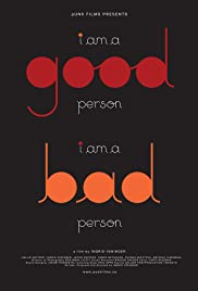 I am a Good Person/I Am a Bad Person (2011) Poster - Movie Forum, Cast, Reviews