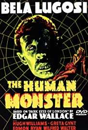 The Human Monster (1939) Poster - Movie Forum, Cast, Reviews