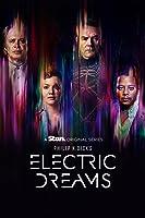 PKD之電子幻夢 Philip K. Dick's Electric Dreams 2017