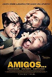 Amigos... Poster