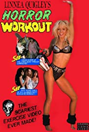 Linnea Quigley's Horror Workout (1990) Poster - Movie Forum, Cast, Reviews