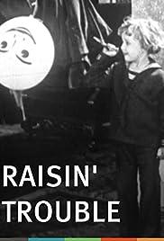 Raisin' Trouble Poster