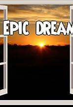 Epic Dream