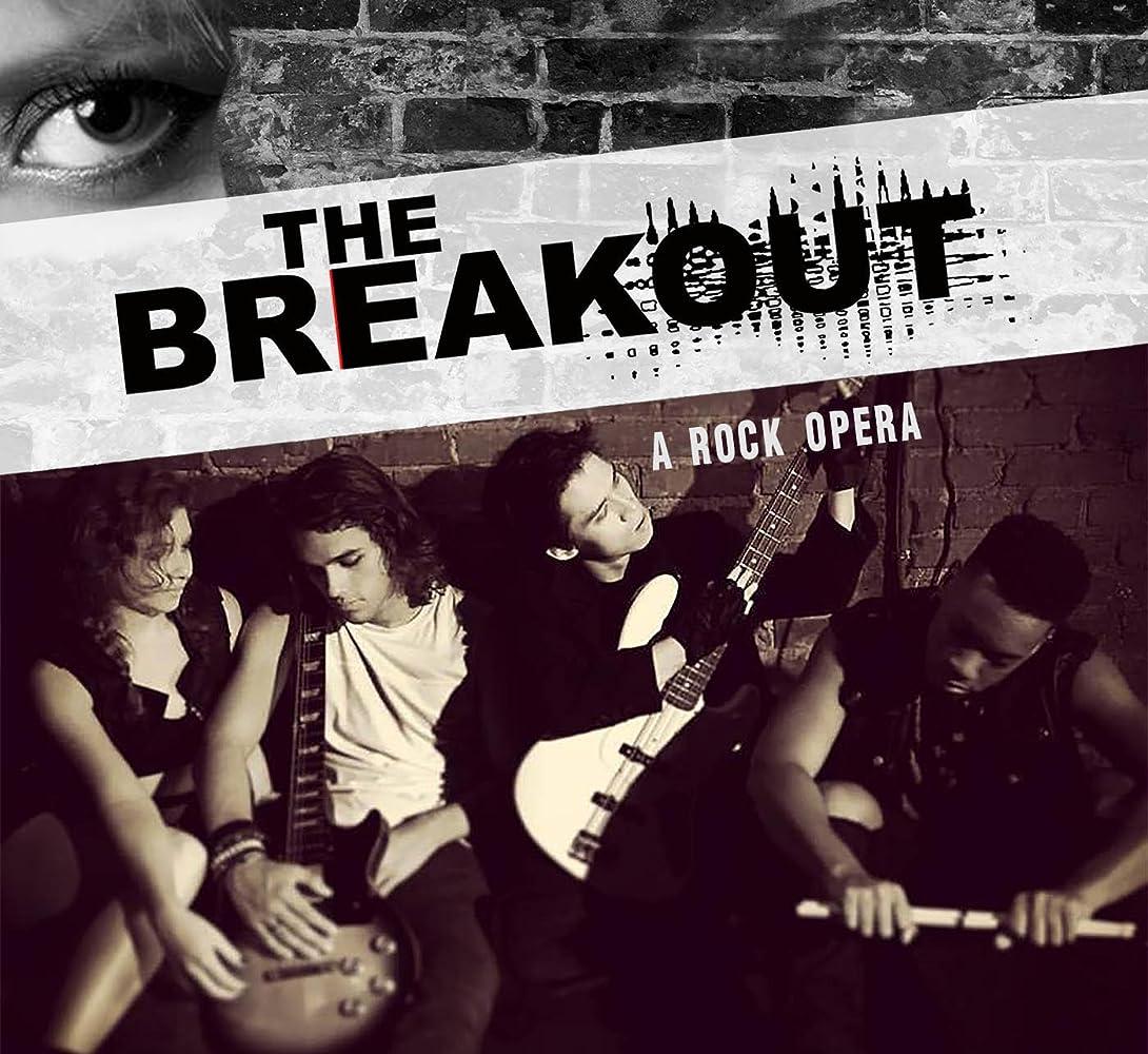 The Breakout: A Rock Opera (2016) Full movie online