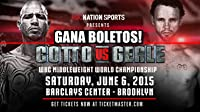Miguel Cotto v Daniel Geale - THE WBC WORLD MIDDLEWEIGHT CHAMPIONSHIP