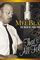 Image of Mel Blanc: The Man of a Thousand Voices