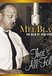 Mel Blanc: The Man of a Thousand Voices (2008) Poster - Movie Forum, Cast, Reviews