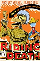 Image of Mystery Science Theater 3000: Riding with Death