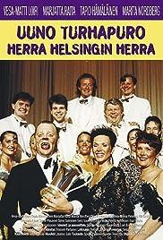 Uuno Turhapuro herra Helsingin herra Poster