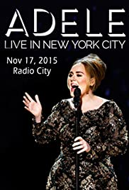 Adele Live in New York City (2015) Poster - TV Show Forum, Cast, Reviews