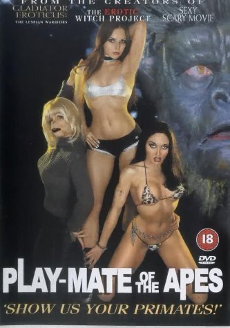 Play-Mate of the Apes (2002)