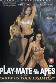 Play-Mate of the Apes (2002) Poster - Movie Forum, Cast, Reviews