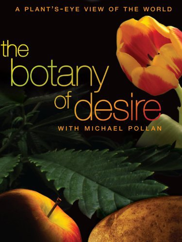 image The Botany of Desire (2009) (TV) Watch Full Movie Free Online