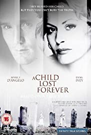 A Child Lost Forever: The Jerry Sherwood Story (1992) Poster - Movie Forum, Cast, Reviews