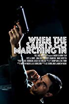 When the Saints Go Marching In (2010) Poster
