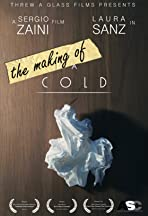The Making of a Cold