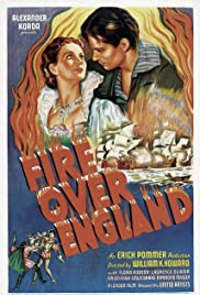 Fire Over England(1937) Poster - Movie Forum, Cast, Reviews