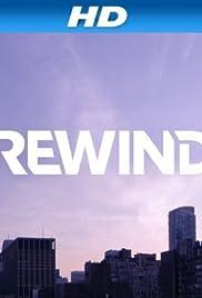 Rewind(2013) Poster - Movie Forum, Cast, Reviews