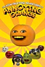 """The High Fructose Adventures of Annoying Orange"""