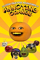 Image of The High Fructose Adventures of Annoying Orange