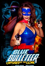 Blue Bulleteer: Captured by the Cloak