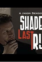 Shade's Last Run