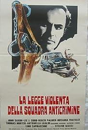 La legge violenta della squadra anticrimine Poster