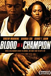 Blood of a Champion (2005) Poster - Movie Forum, Cast, Reviews