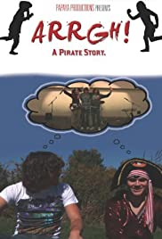 Arrgh! A Pirate Story Poster