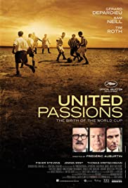 United Passions (2014) Poster - Movie Forum, Cast, Reviews