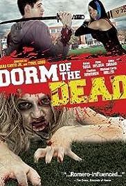 Dorm of the Dead(2012) Poster - Movie Forum, Cast, Reviews