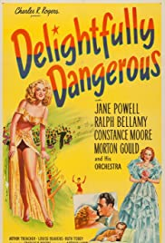 Delightfully Dangerous (1945) Poster - Movie Forum, Cast, Reviews