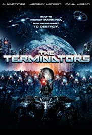 The Terminators (2009) Poster - Movie Forum, Cast, Reviews