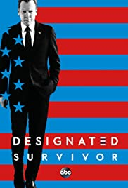 Designated Survivor Poster - TV Show Forum, Cast, Reviews