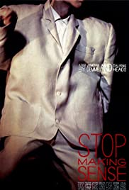 Stop Making Sense (1984) Poster - Movie Forum, Cast, Reviews