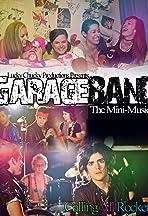 Garage Band: The Mini-Musical