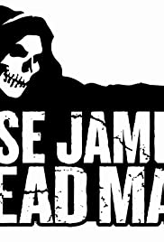 Jesse James Is a Dead Man Poster - TV Show Forum, Cast, Reviews