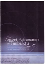 The Ancient Astronomers of Timbuktu Poster